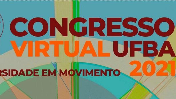 Congresso virtual da UFBA traz debates sobre cultura, política e meio ambiente - educacao, bahia