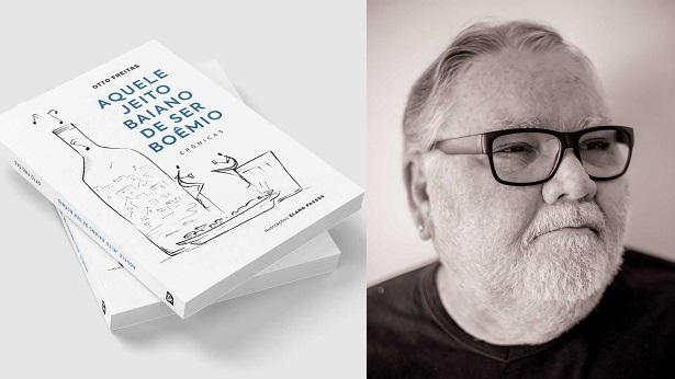 Jornalista Otto Freitas lança livro de crônicas sobre a velha boemia baiana - literatura, bahia