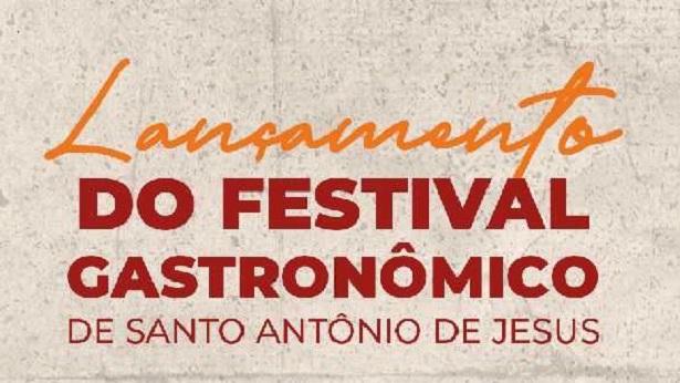 Festival gastronômico será lançado em Santo Antônio de Jesus nesta terça, 21 - saj, gastronomia, destaque